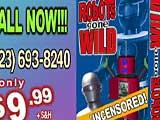 Robots Gone Wild!